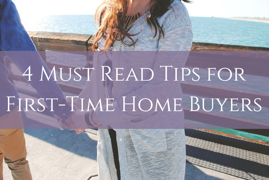 4 Must Read Tips For First Time Home Buyers Katherine